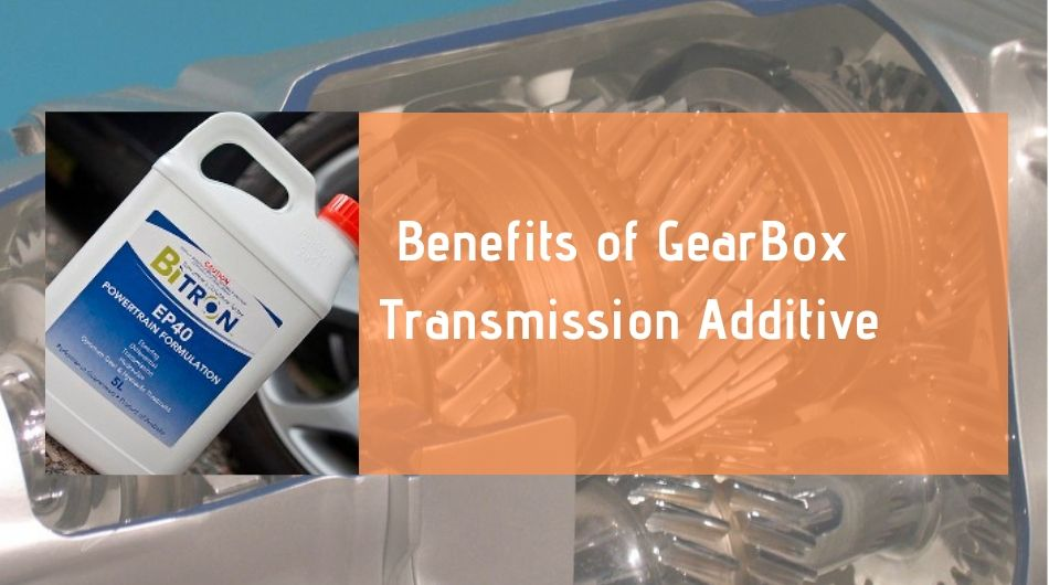 Benefits of GearBox Transmission Additive